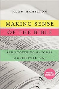 Making Sense of the Bible by Adam Hamilton